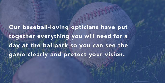 "Several baseballs sit in grass while white font over them reads, ""Out baseball-loving opticians have put together everything you will need for a day at the ballpark so you can see the game clearly and protect your vision."""