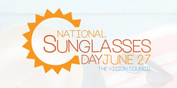"A cartoon sun surrounds font that reads, ""National Sunglasses Day: June 27, The Vision Council."""