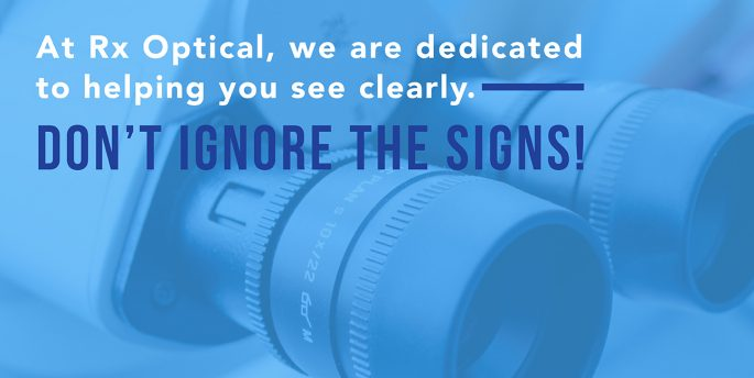 "An instrument used to test eye sight with the phrase, ""At Rx Optical, we are dedicated to helping you see clearly. Don't ignore the signs!"" superimposed over it"